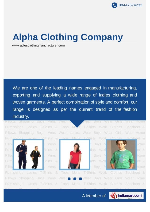 08447574232    Alpha Clothing Company    www.ladiesclothingmanufacturer.comMens Wear Ladies Wear Boys Wear Girls Wear Home...