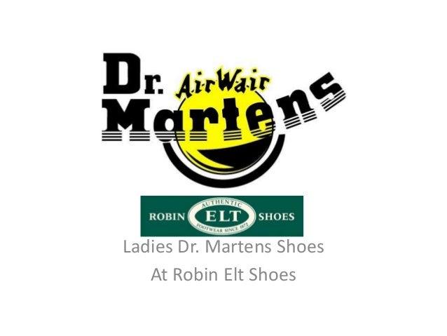 Ladies Dr. Martens ShoesAt Robin Elt Shoes
