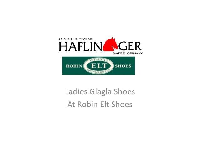 Ladies Glagla Shoes At Robin Elt Shoes