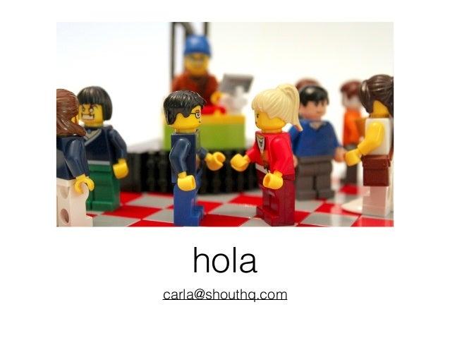 hola carla@shouthq.com