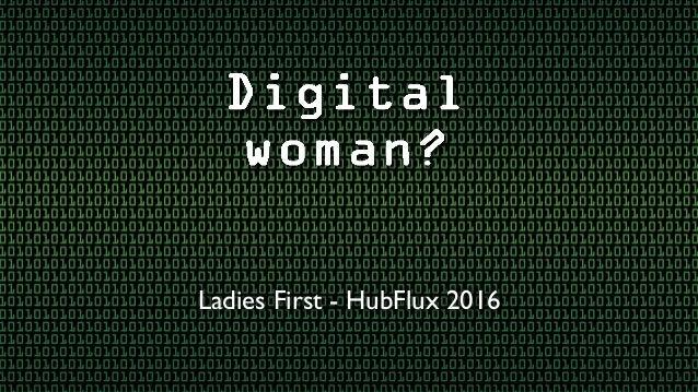 Ladies First - HubFlux 2016