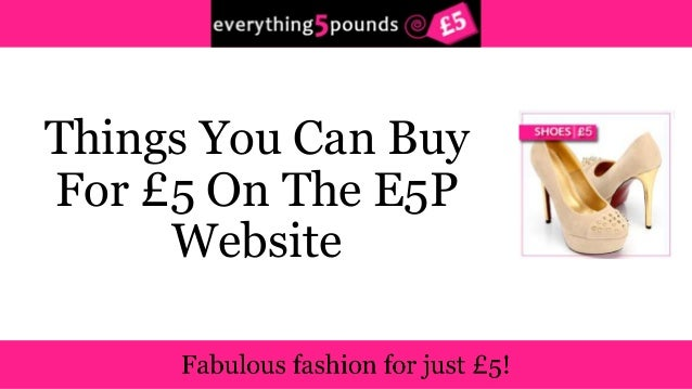 Things You Can Buy  For £5 On The E5P  Website