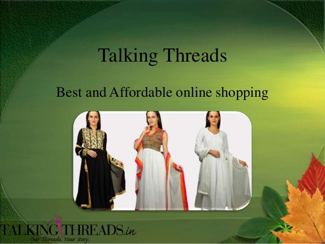 Talking Threads Best and Affordable online shopping