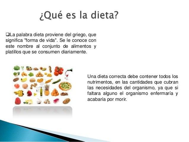 La dieta correcta y su importancia para la for Dieta definicion