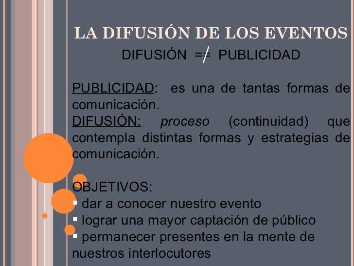 La difusión de los eventos Slide 2
