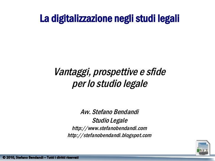 La digitalizzazione negli studi legali                                  Vantaggi, prospettive e sfide                     ...