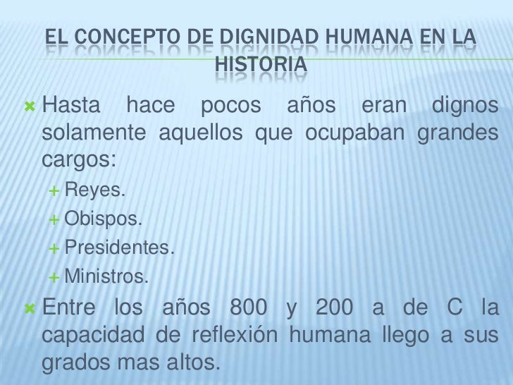 La Dignidad Humana Slide 2