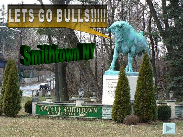 Smithtown NY LETS GO BULLS!!!!!
