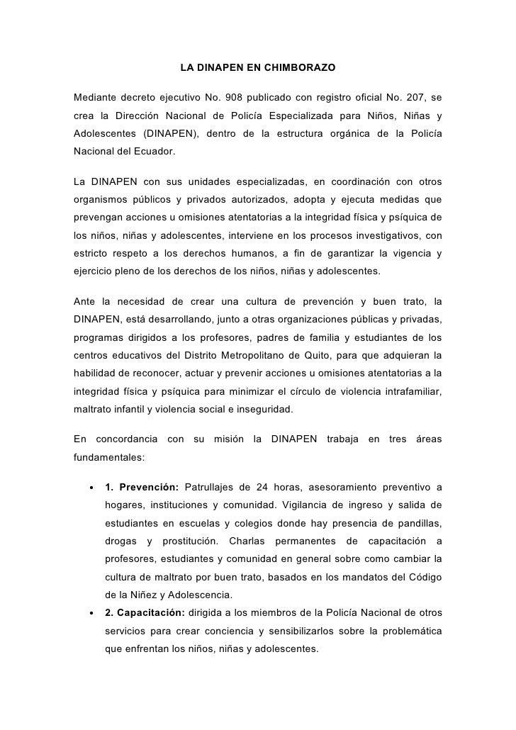 LA DINAPEN EN CHIMBORAZOMediante decreto ejecutivo No. 908 publicado con registro oficial No. 207, secrea la Dirección Nac...