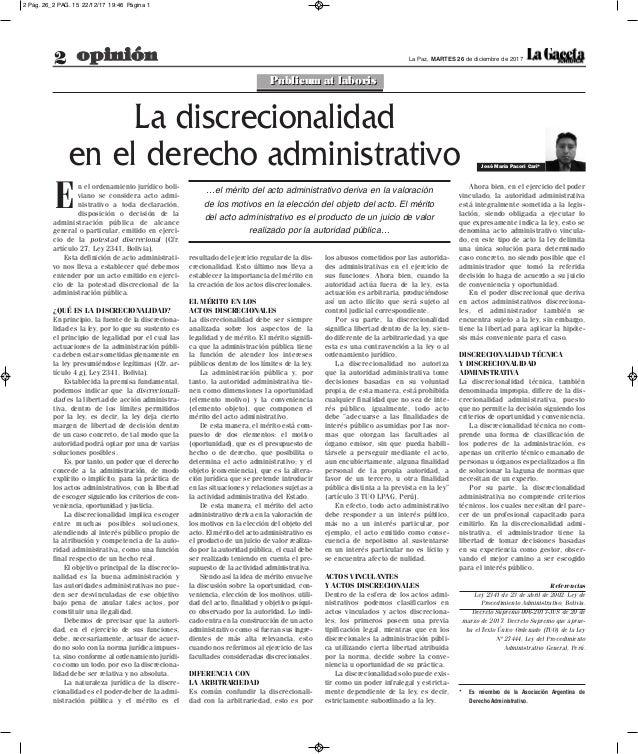 2 opinión La Paz, MARTES 26 de diciembre de 2017 resultado del ejercicio regular de la dis- crecionalidad. Esto último nos...