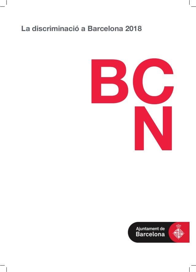 La discriminació a Barcelona 2018 BC N