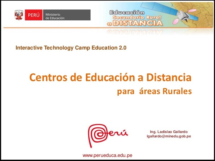 Interactive Technology Camp Education 2.0     Centros de Educación a Distancia                                     para ár...