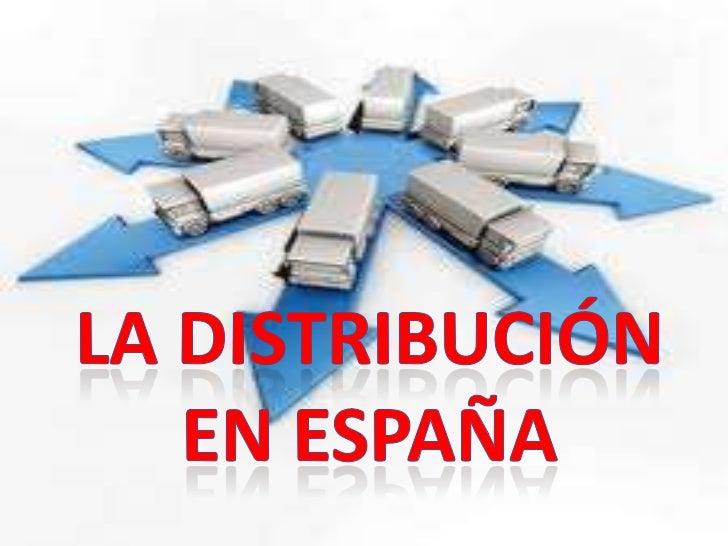 La distribución <br />en España<br />