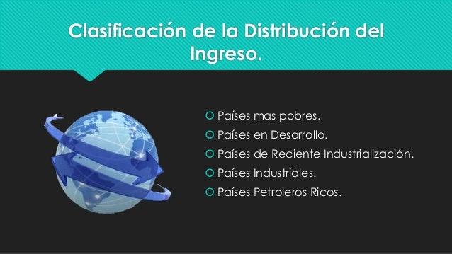 La distribución internacional del ingreso. Slide 3