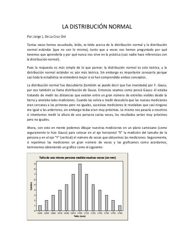 4707a812c4d7f LA DISTRIBUCIÓN NORMAL Por  Jorge L. De La Cruz Oré Tantas veces hemos  escuchado ...