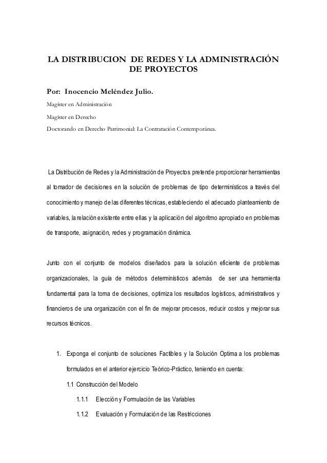 LA DISTRIBUCION DE REDES Y LA ADMINISTRACIÓN  DE PROYECTOS  Por: Inocencio Meléndez Julio.  Magíster en Administración  Ma...