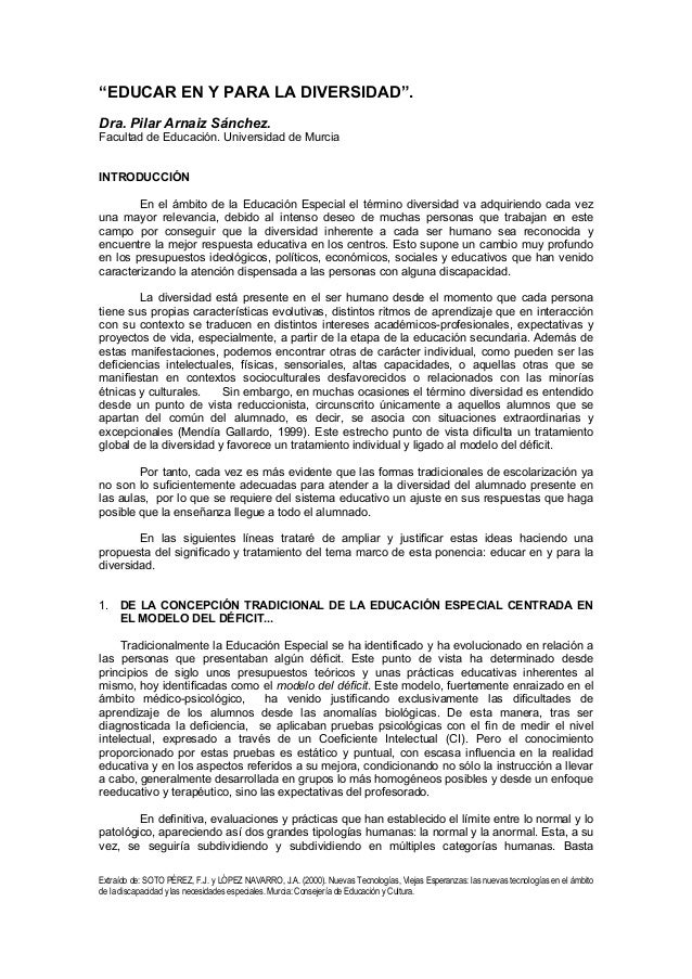 """""""EDUCAR EN Y PARA LA DIVERSIDAD"""". Dra. Pilar Arnaiz Sánchez. Facultad de Educación. Universidad de Murcia INTRODUCCIÓN En ..."""