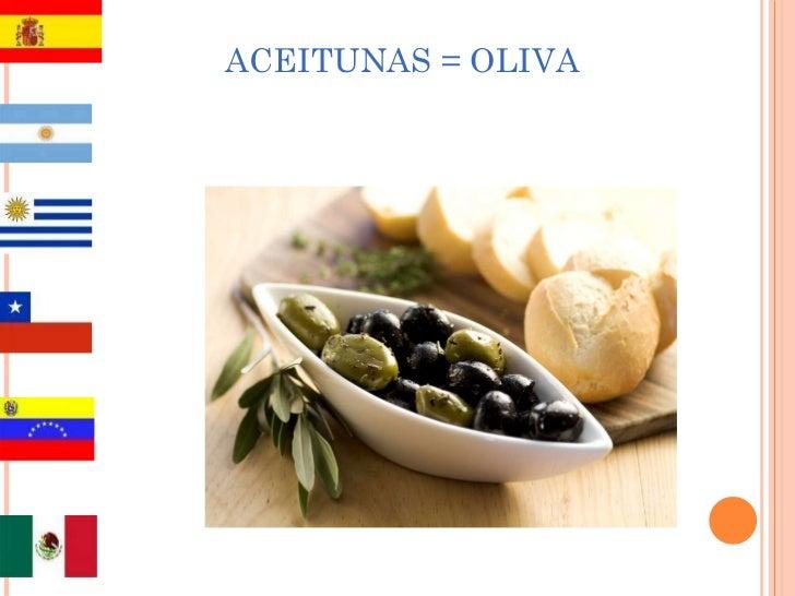 ACEITUNAS = OLIVA