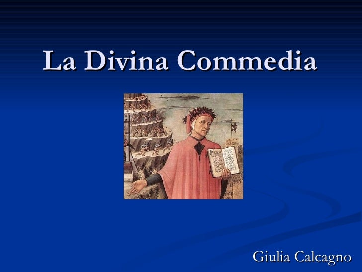 La Divina Commedia   Giulia Calcagno