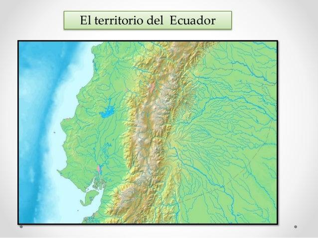 El territorio del Ecuador