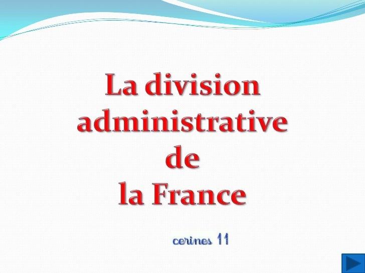 La France a 60 millions d'habitants.    Elle est divisée en 22 régions