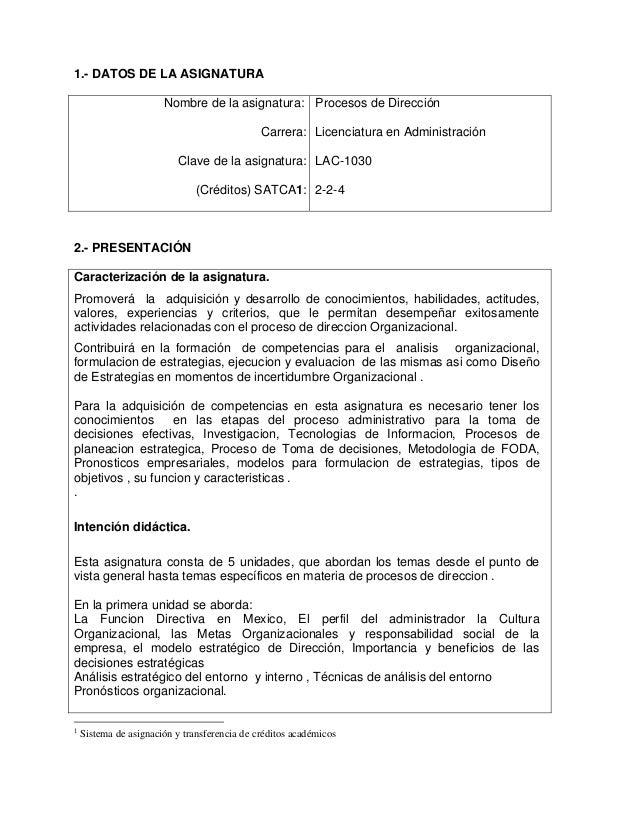 1.- DATOS DE LA ASIGNATURA Nombre de la asignatura: Carrera: Clave de la asignatura: (Créditos) SATCA1: Procesos de Direcc...