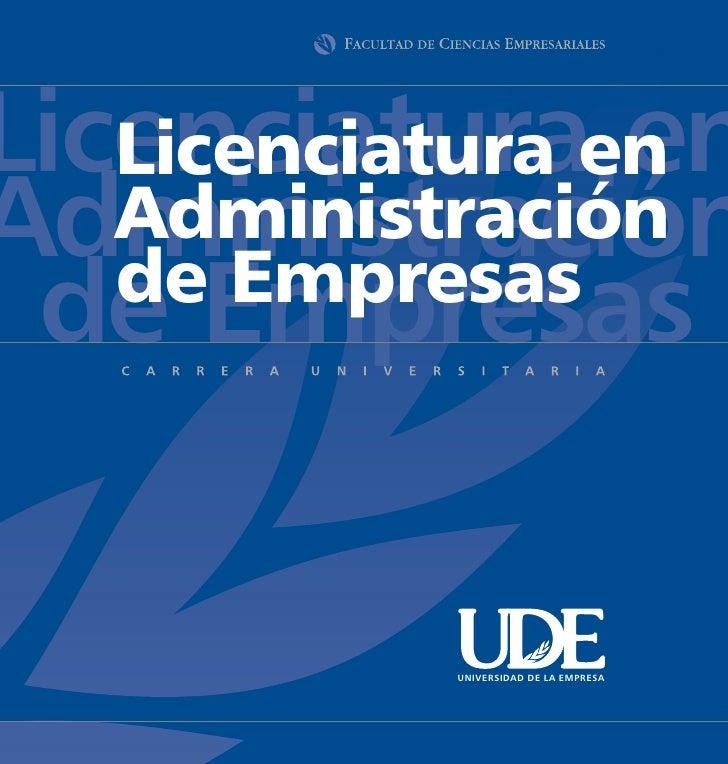 Licenciaturaen    Licenciatura en Administración    Administración    de Empresas  de Empresas             UNIVERSIDAD DE ...