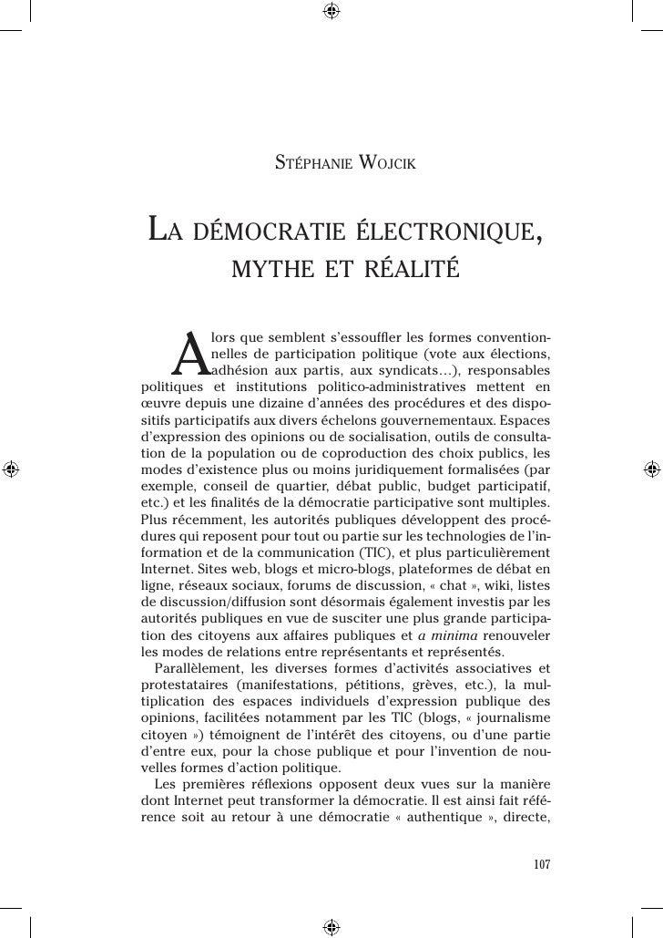 Stéphanie Wojcik La démocratie éLectronique,                mythe et réaLitéA              lorsquesemblents'essouffler...