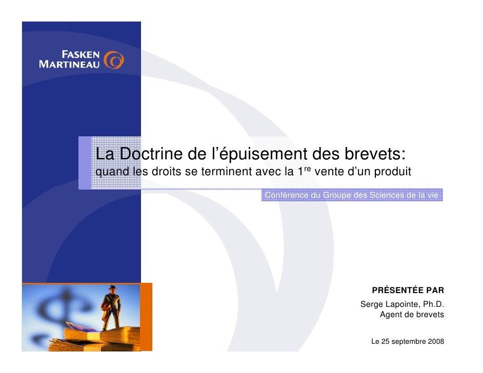 La Doctrine de l'épuisement des brevets: quand les droits se terminent avec la 1re vente d'un produit                     ...