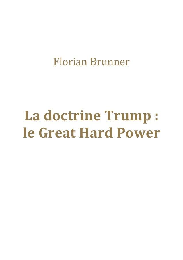 La doctrine Trump : le Great Hard Power Slide 3