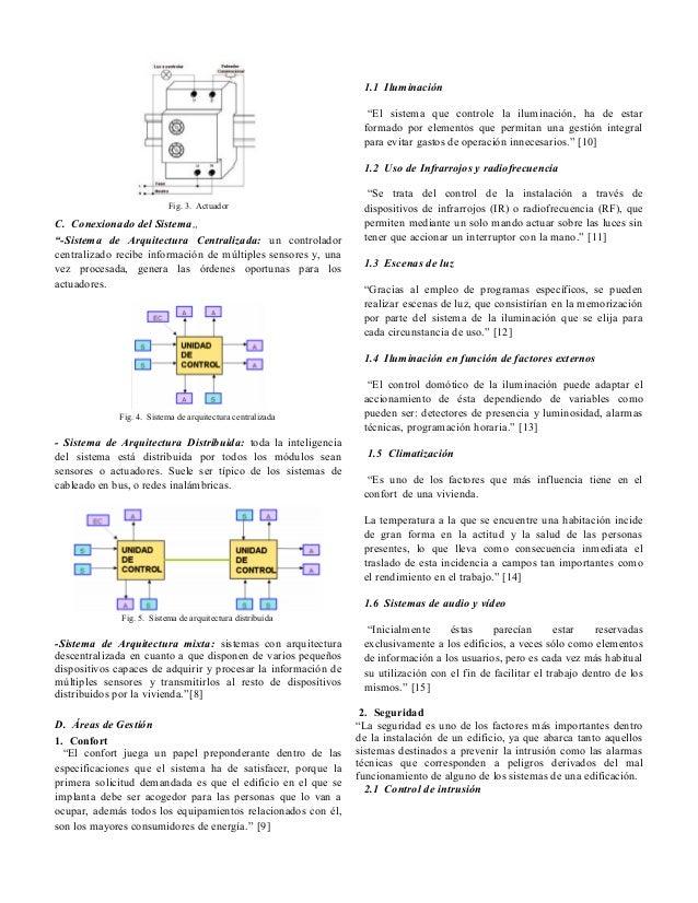 """1.1 Iluminación """"El sistema que controle la iluminación, ha de estar formado por elementos que permitan una gestión integr..."""