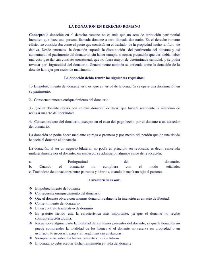 LA DONACION EN DERECHO ROMANOConcepto:la donación en el derecho romano no es más que un acto de atribución patrimoniallucr...