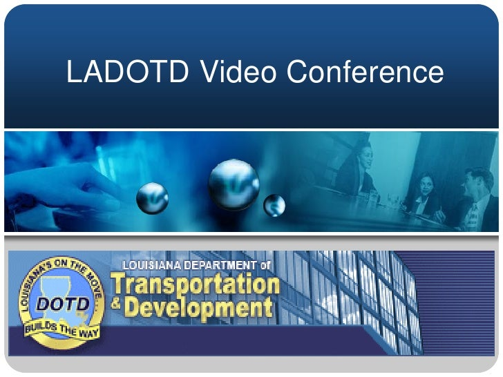 LADOTD Video Conference