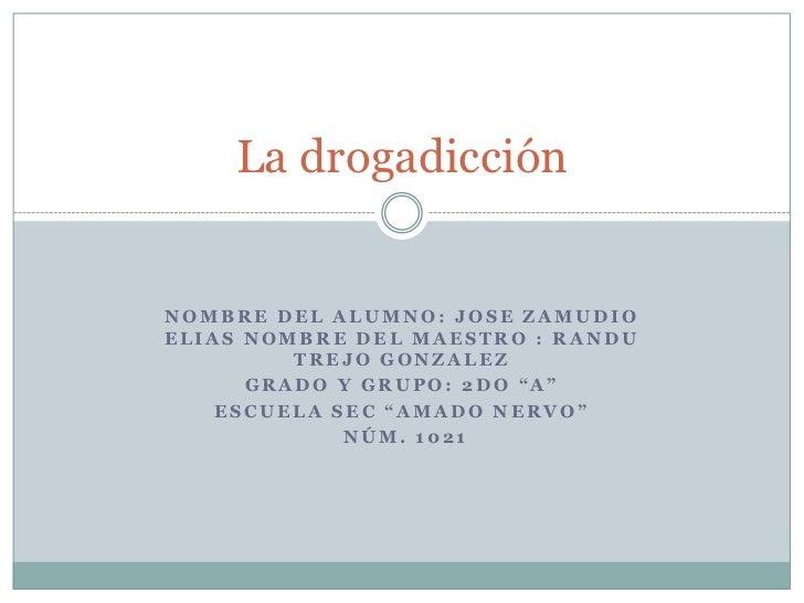 """NOMBRE DEL ALUMNO: JOSE ZAMUDIO ELIAS NOMBRE DEL MAESTRO : RANDU TREJO GONZALEz<br />GRADO Y GRUPO: 2do """"A""""               ..."""