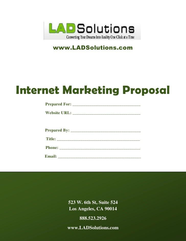 www.LADSolutions.com     Internet Marketing Proposal      Prepared For: ________________________________       Website URL...