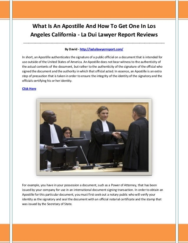 La Dui Lawyer Report Reviews What Is An Apostille And How To Get One In Los Angeles California La Dui