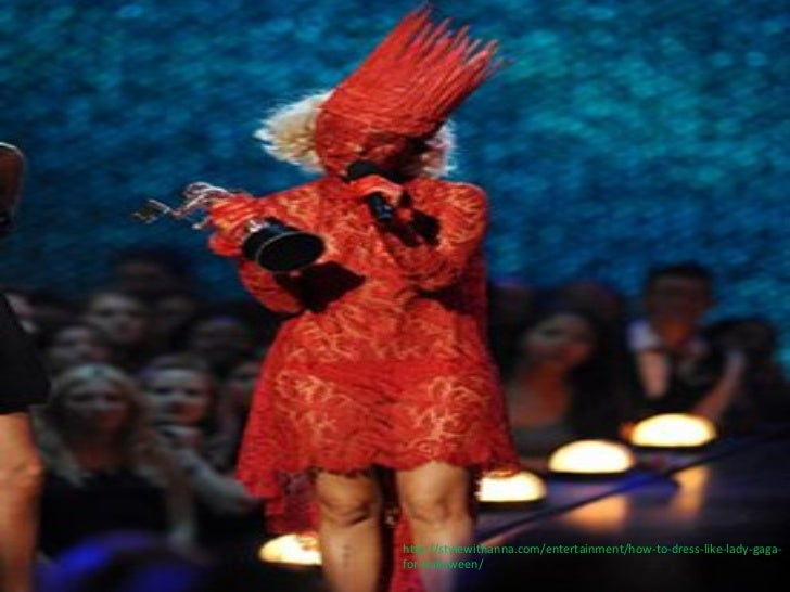 """h""""p://stylewithanna.com/entertainment/how-‐to-‐dress-‐like-‐lady-‐gaga-‐for-‐halloween/"""