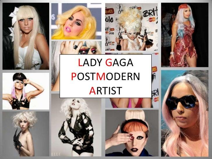 LADY GAGAPOSTMODERN   ARTIST
