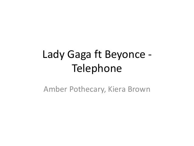 Lady Gaga ft Beyonce - Telephone Amber Pothecary, Kiera Brown