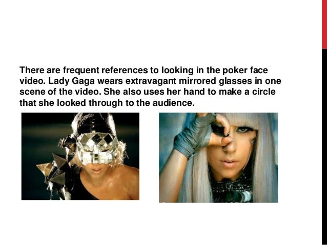 What is the meaning of poker face song how old do you have to be to gamble in atlantic city new jersey
