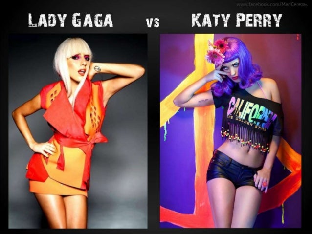Lady Gaga vs Katy Perry www.facebook.com/MariCerezas