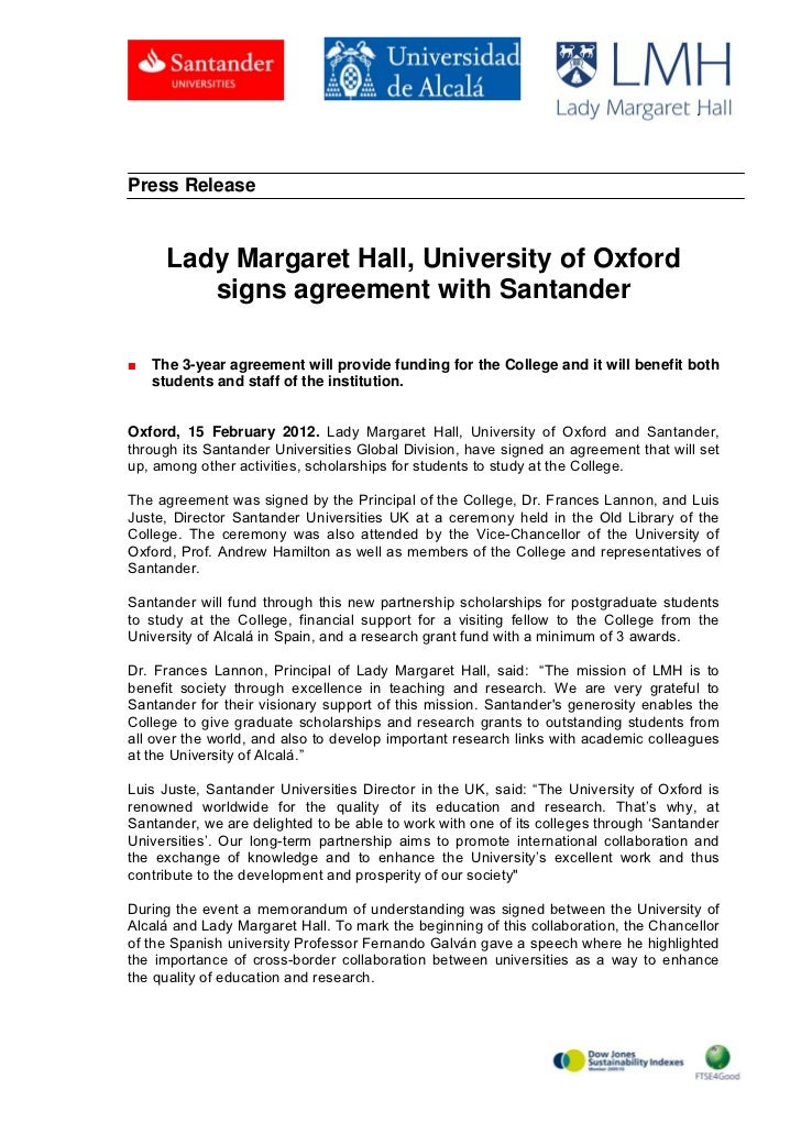 .Press Release      Lady Margaret Hall, University of Oxford         signs agreement with Santander■   The 3-year agreemen...