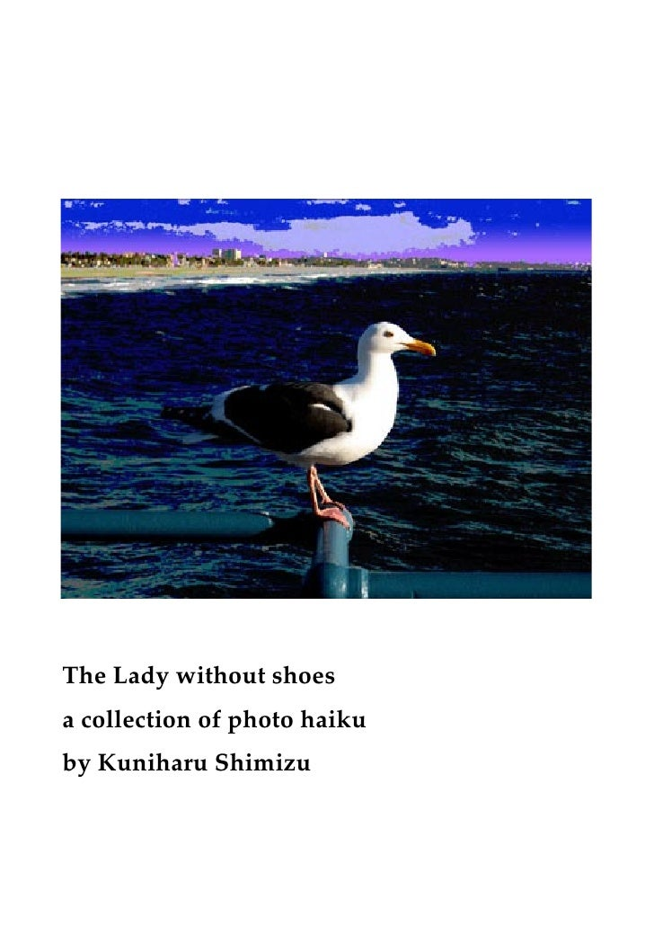 The Lady without shoes a collection of photo haiku by Kuniharu Shimizu