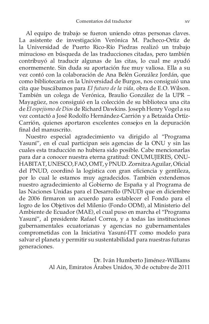 xviii                         Prólogo   La Iniciativa Yasuní-ITT surge del Ecuador donde el conceptodel buen vivir (quichu...