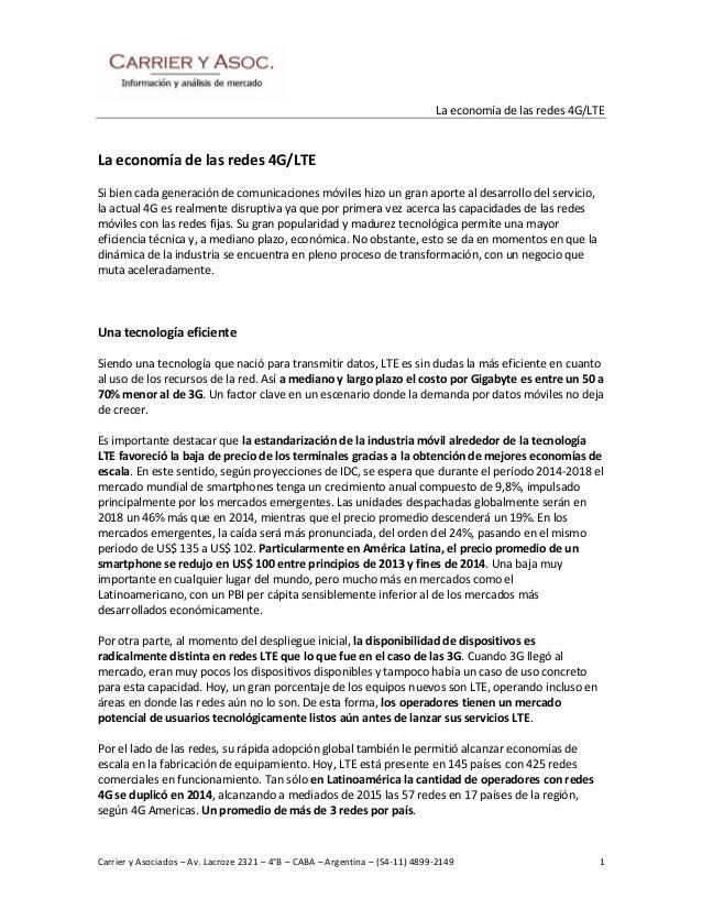 La economía de las redes 4G/LTE Carrier y Asociados – Av. Lacroze 2321 – 4°B – CABA – Argentina – (54-11) 4899-2149 1 La e...