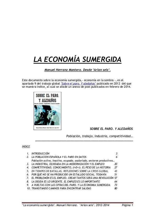 """""""La economía sumergida"""". Manuel Herranz. """"Arian seis"""". 2012-2014 Página 1 LA ECONOMÍA SUMERGIDA Manuel Herranz Montero. De..."""