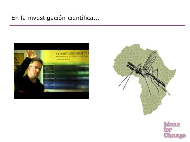 En la investigación científica...                                    8