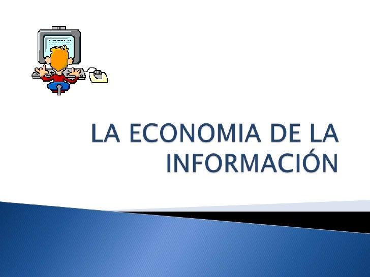La Economia De La InformacióN