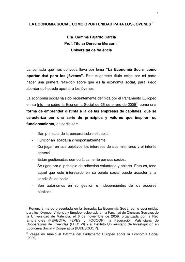 1    LA ECONOMIA SOCIAL COMO OPORTUNIDAD PARA LOS JÓVENES 1                           Dra. Gemma Fajardo García           ...