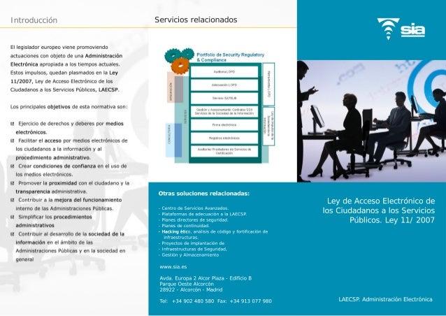 Introducción Ley de Acceso Electrónico de los Ciudadanos a los Servicios Públicos. Ley 11/ 2007 Servicios relacionados Otr...